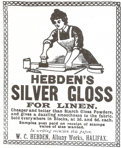 Starching shirt collars, cuffs and fronts was important, a shine or glaze helping to prevent dirt. 'Hebden's Silver Gloss' promised to replicate the effect, as seen in this advert, c.1900